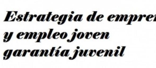 ESTRATEGIA DE EMPRENDIMIENTO Y EMPLEO JOVEN,