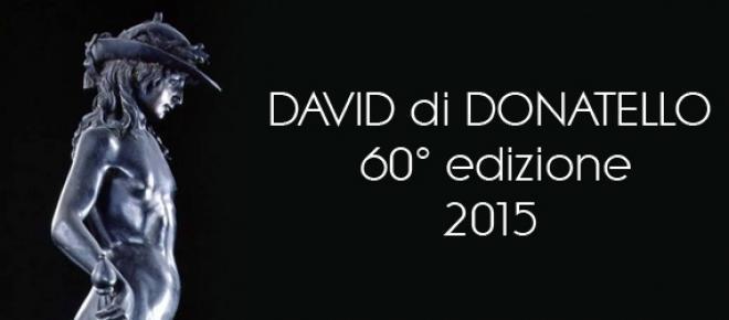La 60° edizione del David di Donatello 2015.