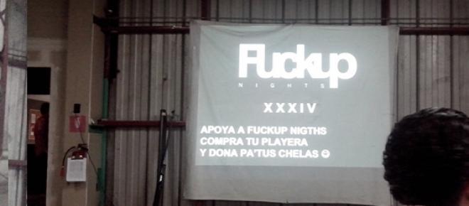 Evento FuckUp Nights, celebrado el 18 de Junio del 2015 en la colonia Anzures en el cual participaron un clown, un cervecero, una estudiante de intercambio y una modista que tenía su tienda en Polanco.