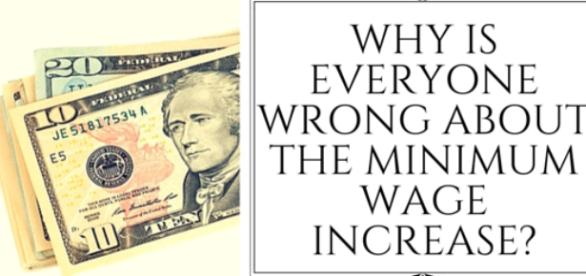 Why Is Everyone Wrong About the Minimum Wage Raise