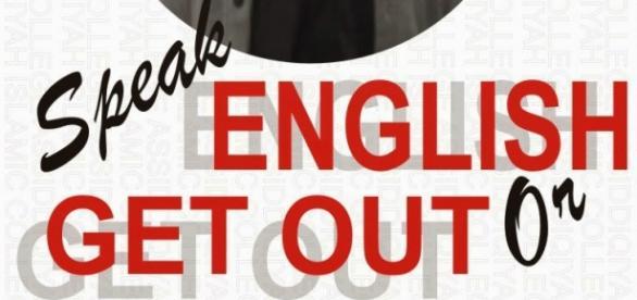 """ Vorbiți engleza sau plecați"""