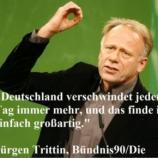 Jürgen Trittin mit einer klaren Aussage