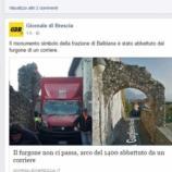 Il furgone non ci passa, arco del 1400 abbattuto da un corriere ... - virgilio.it