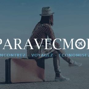 Partez avec l'inconnue ou l'inconnu, vers... plutôt le connu de l'agence Paravecmoi