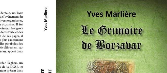 Yves Marlière et le Grimoire de Borzavar