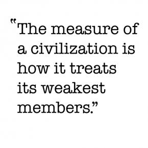 An old quote about civilisation stands true today.