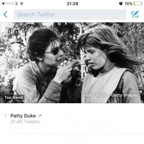 Patty Duke just trended on Twitter today.