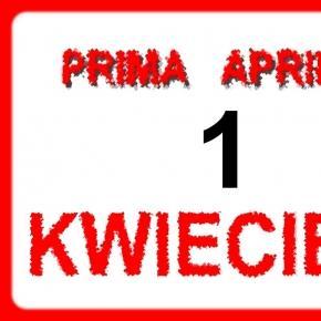 Prima Aprilis - od lat popularny na całym świecie