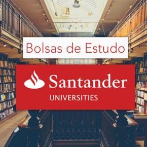 Bolsas de Estudo do Santander Universidades.
