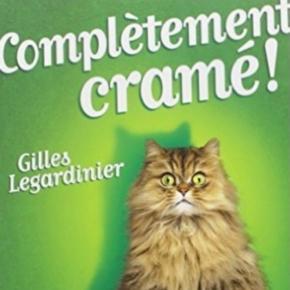 Complètement cramé ! - Gilles Legardinier