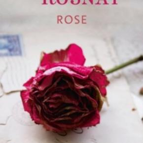Rose - Roman de Tatiana de Rosnay