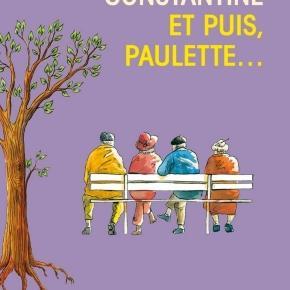 Et puis, Paulette... - Barbara Constantine