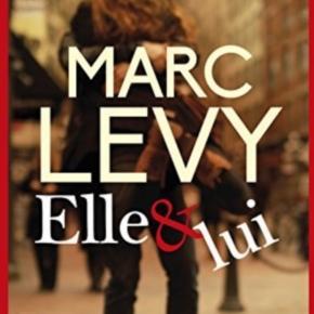 Elle & Lui - Marc Lévy - Robert Laffont & Pocket