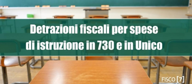 Detrazioni fiscali per le spese di istruzione fare for Detrazioni fiscali per acquisto mobili