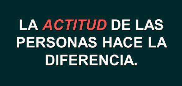 La diferencia es gracias a la actitud