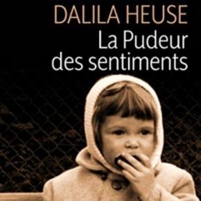 La pudeur des sentiments - Dalila Heuse