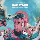 "Dan Webb's new album ""Oedipus the King""/ Photo via Press Release, courtesy of Working Brilliantly"