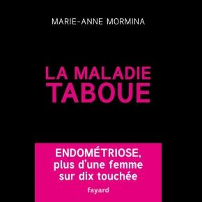 La maladie taboue : endométriose de Marie-Anne Mormina sur iBooks - apple.com