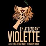 Affiche du film En attendant Violette