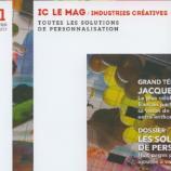 Le premier numéro d'IC LE MAG est en quelque sorte parrainé par Jacques Séguéla. Tradition, modernité, contrastes, &c., futuribles idem sont dedans