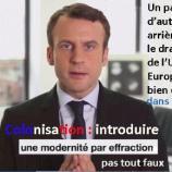 la colonisation ? Peut-être un prétexte pour Emmanuel Macron : histoire de laisser François Fillon faire plus Front national que Marine Le Pen ?