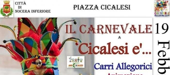 Il Carnevale di Cicalesi, quartiere della Città di Nocera Inferiore