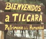 Bienvenidos a Tilcara, Jujuy, Argentina