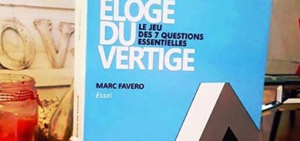 « Eloge du Vertige », ou la philosophie contemporaine vue par Marc Favero