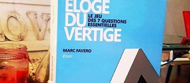 'Eloge du Vertige', ou la philosophie contemporaine vue par Marc Favero