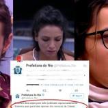 Prefeitura do Rio posta um tuíte sobre o BBB e o apaga logo em seguida