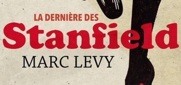 La dernière des Stanflied - Marc Lévy