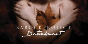 """Detachment"" è l'album della maturità per i Barock Project"