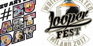 Looperfest & ZuArtday 2017 a Milano dal 9 all'11 giugno
