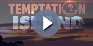 Temptation Island 2017: news e anticipazioni