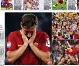 Il mondo piange con Totti: i giornali stranieri celebrano il ... - corrieredellosport.it