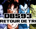 Toyotaro annonce que la team n'est pas définitive, DBS 93 signe le retour de F?!