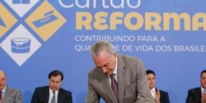 Cartão Reforma lançado por Temer irá beneficiar milhares de famílias até o fim de 2018