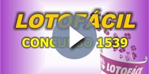 Concurso 1539 da Lotofácil, confira os números sorteados