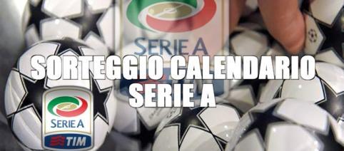 Sorteggio calendario Serie A: data e guida su come funziona
