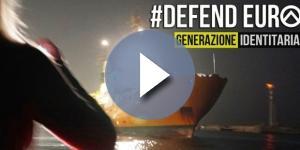 Defend Europe è la missione di Generazione Identitaria