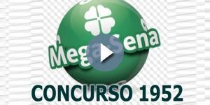 Sorteio da Mega-Sena pelo concurso 1952