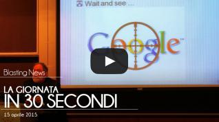 La giornata in 30 secondi - 15 aprile 2015