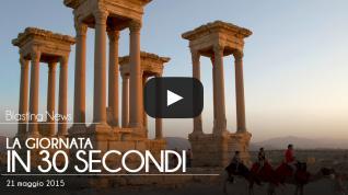 La giornata in 30 secondi - 21 maggio 2015