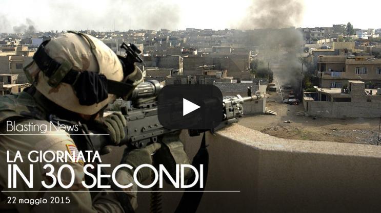 La giornata in 30 secondi - 22 maggio 2015