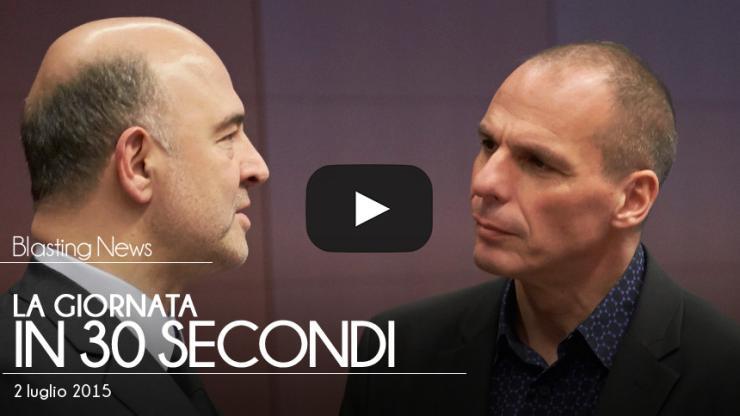 La giornata in 30 secondi - 02 luglio 2015