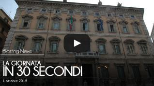 La giornata in 30 secondi - 1 ottobre 2015