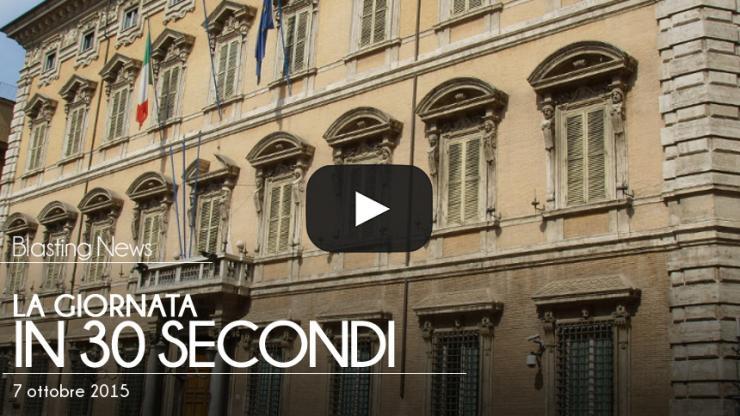La giornata in 30 secondi - 7 ottobre 2015