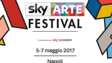 Sky Arte Festival: a Napoli dal 5 al 7 Maggio [VIDEO]