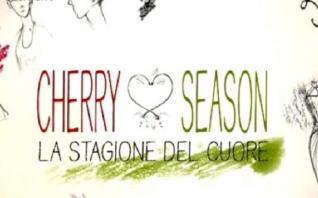 VIDEO: Cherry Season: ecco cosa vedremo nella puntata di venerdì 23/6
