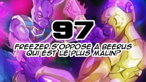 Dragon Ball Super 97 : Beerus est nerveux, Freezer l'élément perturbateur...